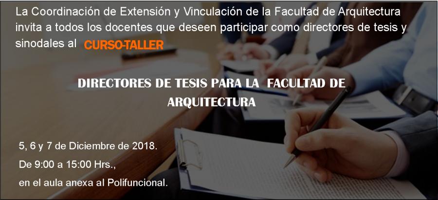 Curso-Taller Directores de tesis para la Facultad de Arquitectura
